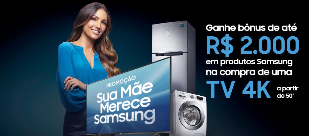 Samsung | Campanha do dia das mães traz descontos de até R$2 mil na compra de produtos