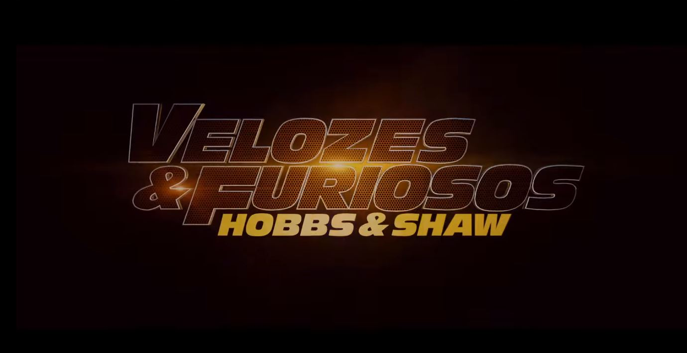 Velozes & Furiosos: Hobbs & Shaw | Ação e comédia define o novo trailer