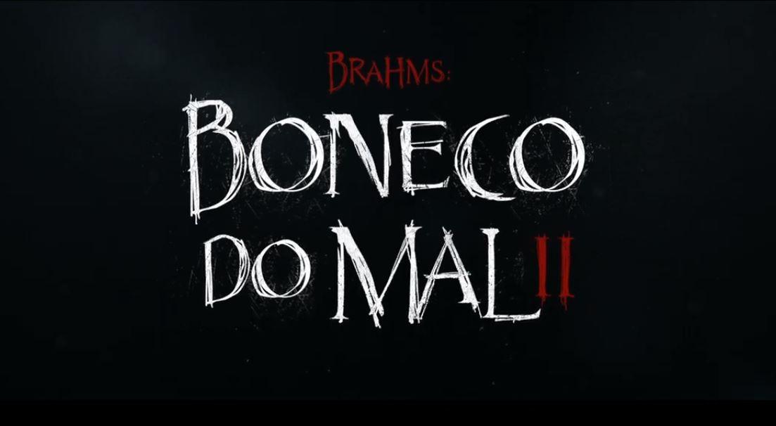 Brahms: Boneco do Mal II recebe seu primeiro trailer