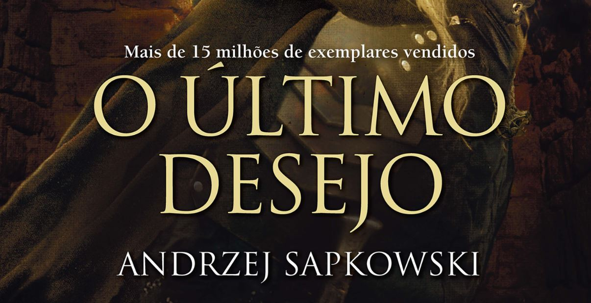 Auti Books | Primeiro livro da série The Witcher 'O Último Desejo', já está disponível na plataforma