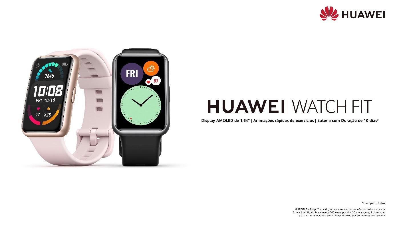 Huawei | Empresa lança oficialmente o HUAWEI Watch Fit no Brasil