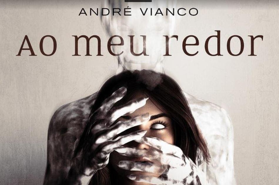 """Storytel   Empresa produz o primeiro trabalho novo do autor André Vianco, """"Ao Meu Redor"""""""